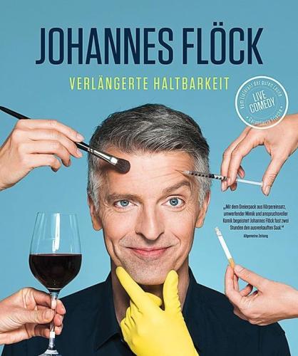 "Party - Johannes Flöck • ""Verlängerte Haltbarkeit"