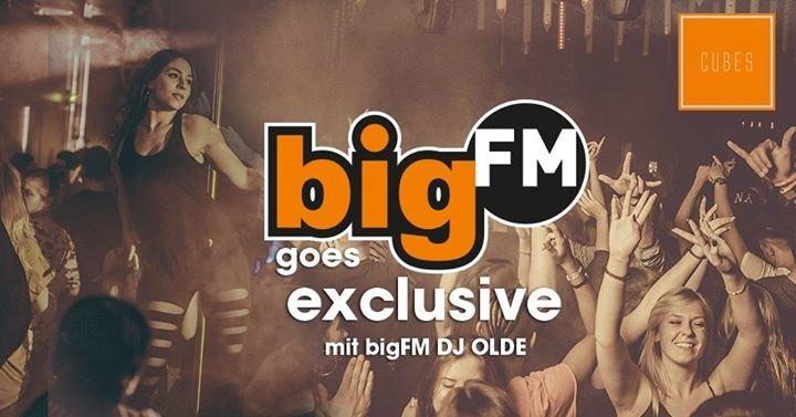 Party - BigFM goes exclusiv | CUBES Mannheim - CUBES Club