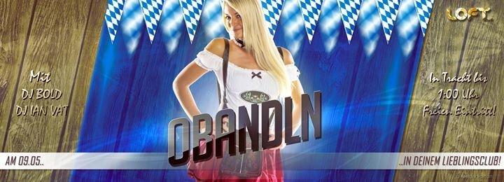 Party - OBANDLN // w DJ BOLD & IAN VAT - Loft Club Passau