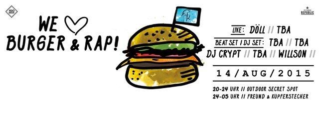 party we love burger rap outdoor secret spot freund kupferstecher freund. Black Bedroom Furniture Sets. Home Design Ideas