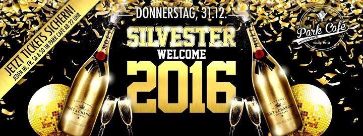 Party Silvester Welcome 2016 Im Park Café Wiesbaden Park