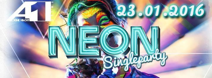 neon single party mit den hot stuff artists du bist single keine ...