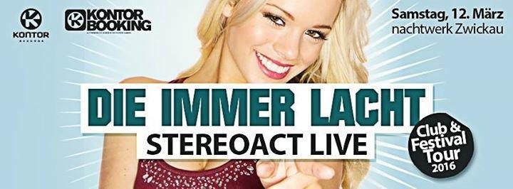 Party Die Immer Lacht Stereoact Live Nachtwerk In Zwickau