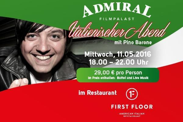 party italienischer abend admiral filmpalast in n rnberg. Black Bedroom Furniture Sets. Home Design Ideas