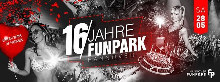 Party - 16 Jahre Funpark - Expo Plaza Aftershow - Party