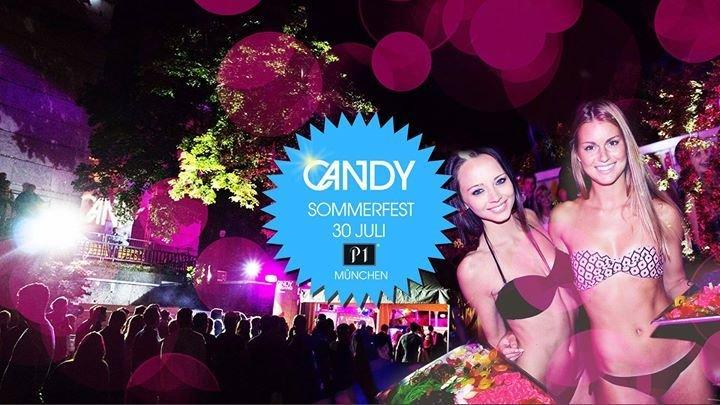 Party - CANDY SHOP Sommerfest am Samstag 30. Juli im P1 - P1 in ...