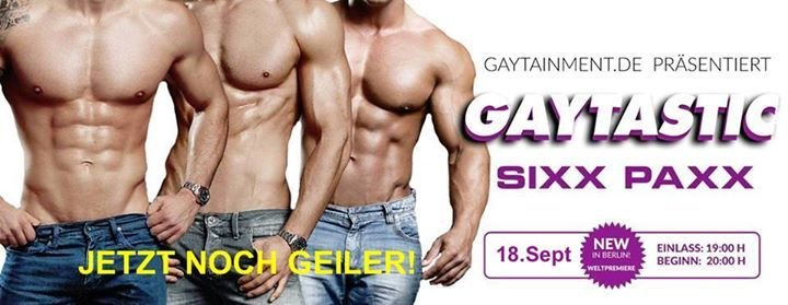 Festa Gaytastic Male Revue Show Berlin Connection In