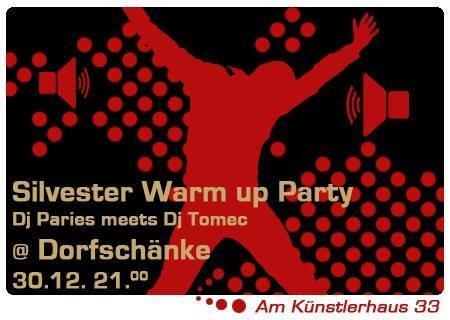 Party - Silvester Warm up Party @ Dorfschänke - Dorfschänke ...