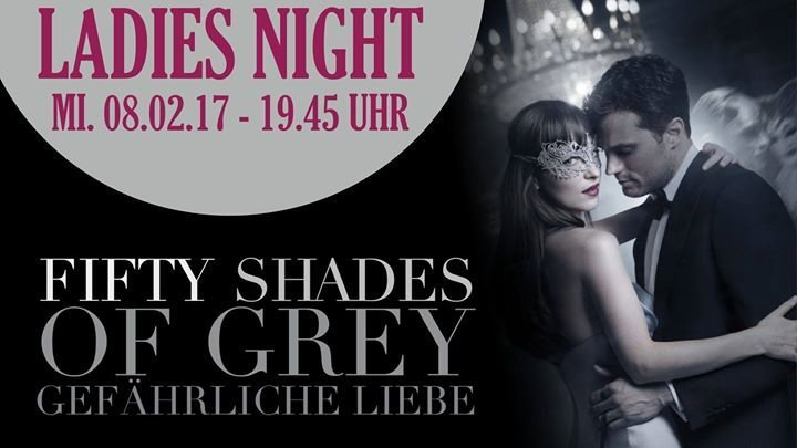 Party ladies night kinowelt worms fifty shades of for Fifty shades of grey part 2