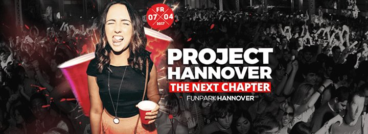 Party - PROJECT HANNOVER! - Funpark Hannover in Hannover