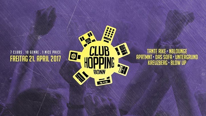 Party Preview Club Hopping Bonn 2017 7 Clubs 10 Genre 1 Nice