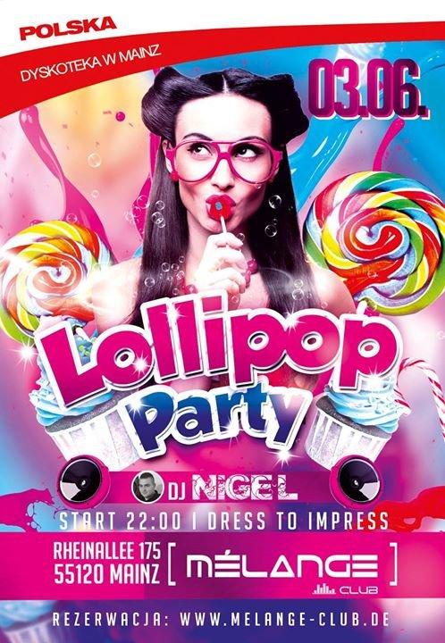 Party - Lollipop Party w Melange Club Mainz - Melange in
