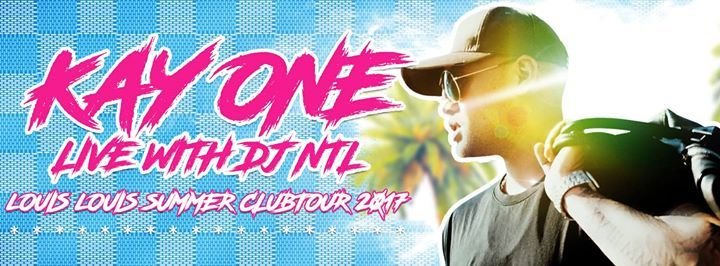 Party Kay One Live Louis Louis Summer Clubtour York In Kassel