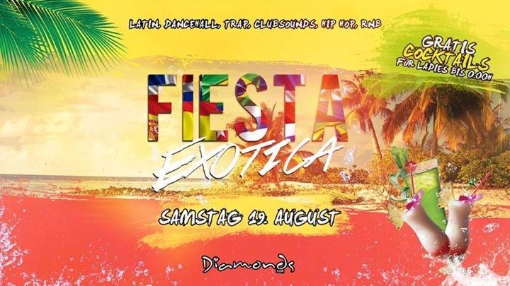 Festa Fiesta Exotica Gratis Cocktails Fur Ladies Fb Gasteliste