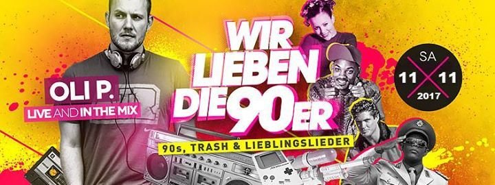 Party Oli P Live Wir Lieben Die 90er 18 Goparc In Herford