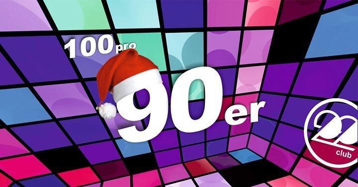 Fiesta 100 90er Das Beste Vorm Feste Club 22 In Kassel
