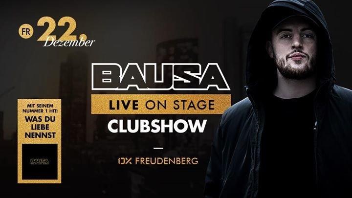 Evenement Bausa Live On Stage Nr 1 Hit Was Du Liebe Nennst Ox