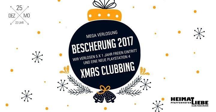 party bescherung 2017 xmas clubbing gewinnspiel heimatliebe in pfaffenhofen. Black Bedroom Furniture Sets. Home Design Ideas
