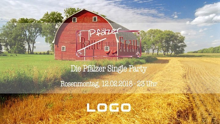 Pfalz Bauer sucht Frau - Die Pf lzer Single Party