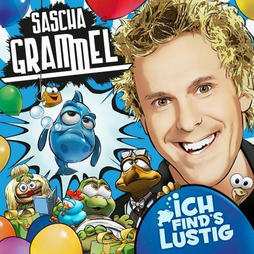Sascha Grammel Ich Finds Lustig