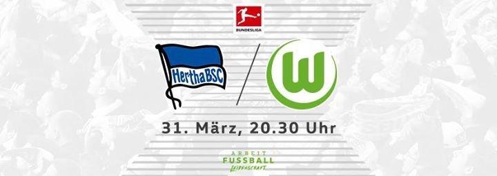 Party Bundesliga 28 Spieltag Hertha Bsc Vfl Wolfsburg