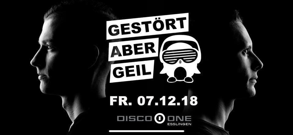 Gestört Aber Geil Fr 07122018 Disco One Star Night Disco